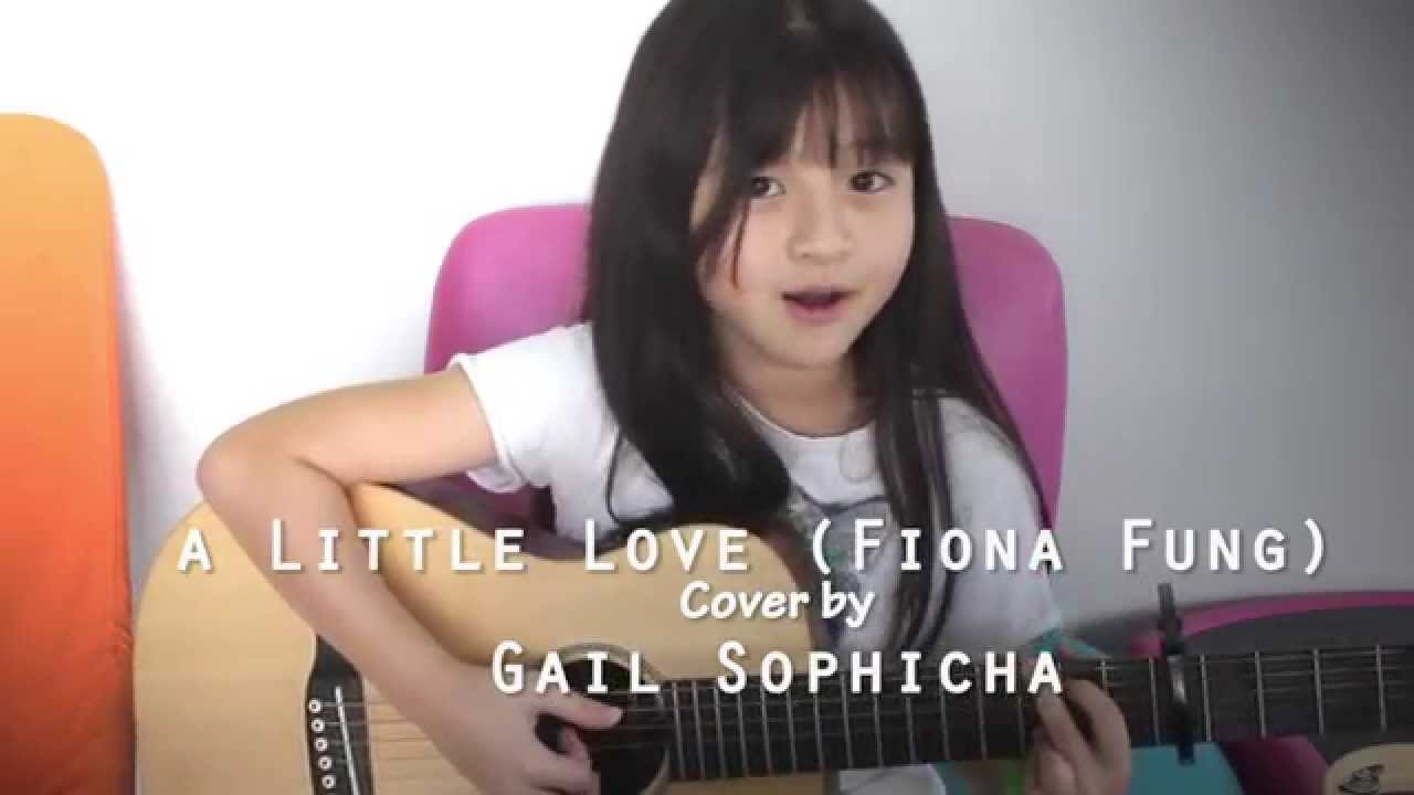 A little love – Fiona Fung – Guitar Acoustic Cover by Gail Sophicha 9 years old น้องเกล