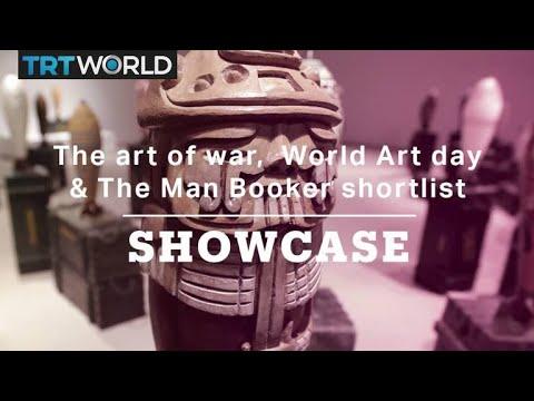 The art of war, The Man Booker shortlist & World Art day | Full Episode | Showcase