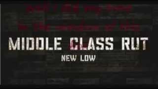 Middle Class Rut - New Low English Lyrics [TR Altyazılı]
