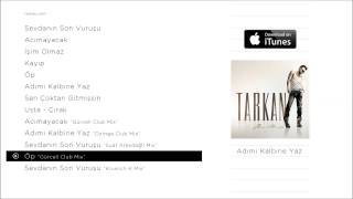 "TARKAN - Öp ""Gürcell Club Mix"" (Official Audio)"