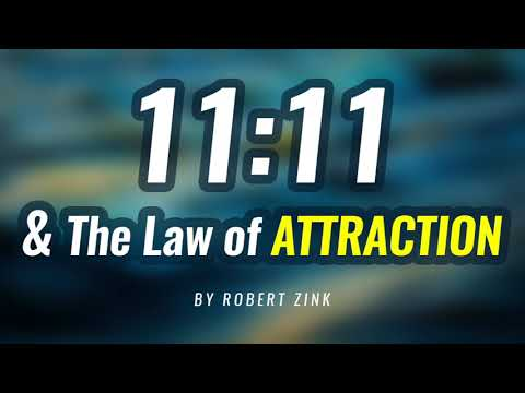11:11 and The Law of Attraction