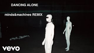 Axwell Λ Ingrosso, RØMANS - Dancing Alone (minds&machines Remix)