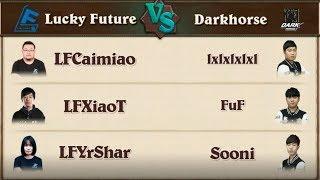 Lucky Future vs Darkhorse - KR vs China Invitational