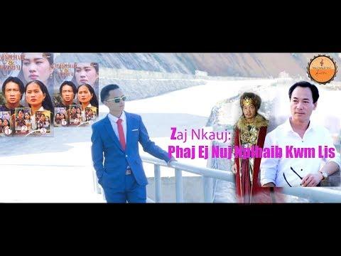 Phaj Ej Nuj Nplhaib Kwm Lis - Yeej Yaj Nkauj Tawm Tshiab 2019 - 2020 MV Official