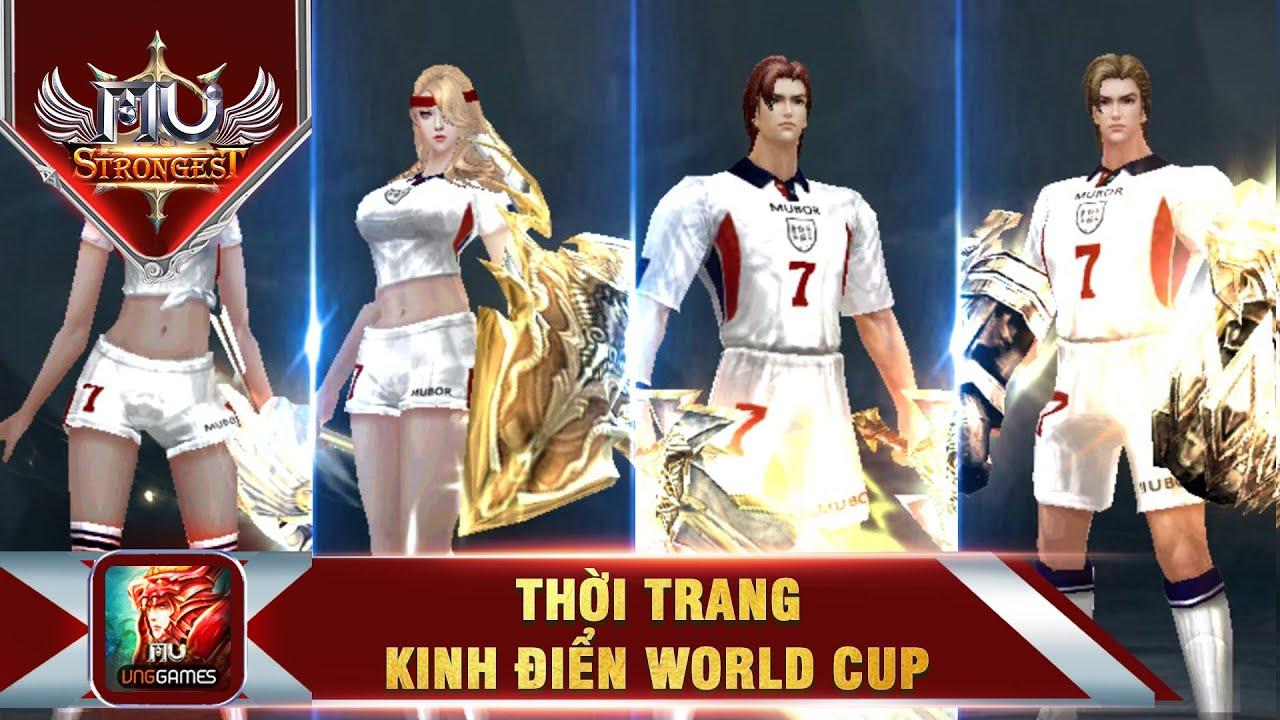 MU Strongest VNG: BỘ THỜI TRANG KINH ĐIỂN BÓNG ĐÁ WORLD CUP