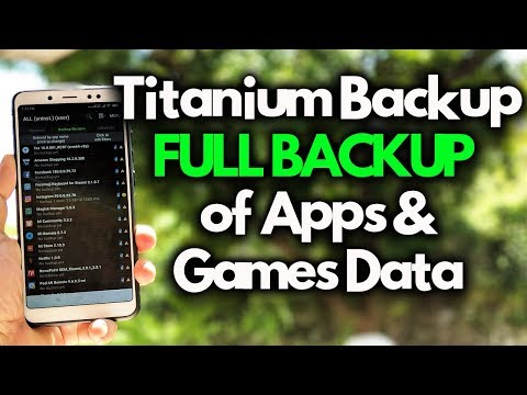 Titanium Backup | Full BACKUP/RESTORE Apps And Games DATA [2018]