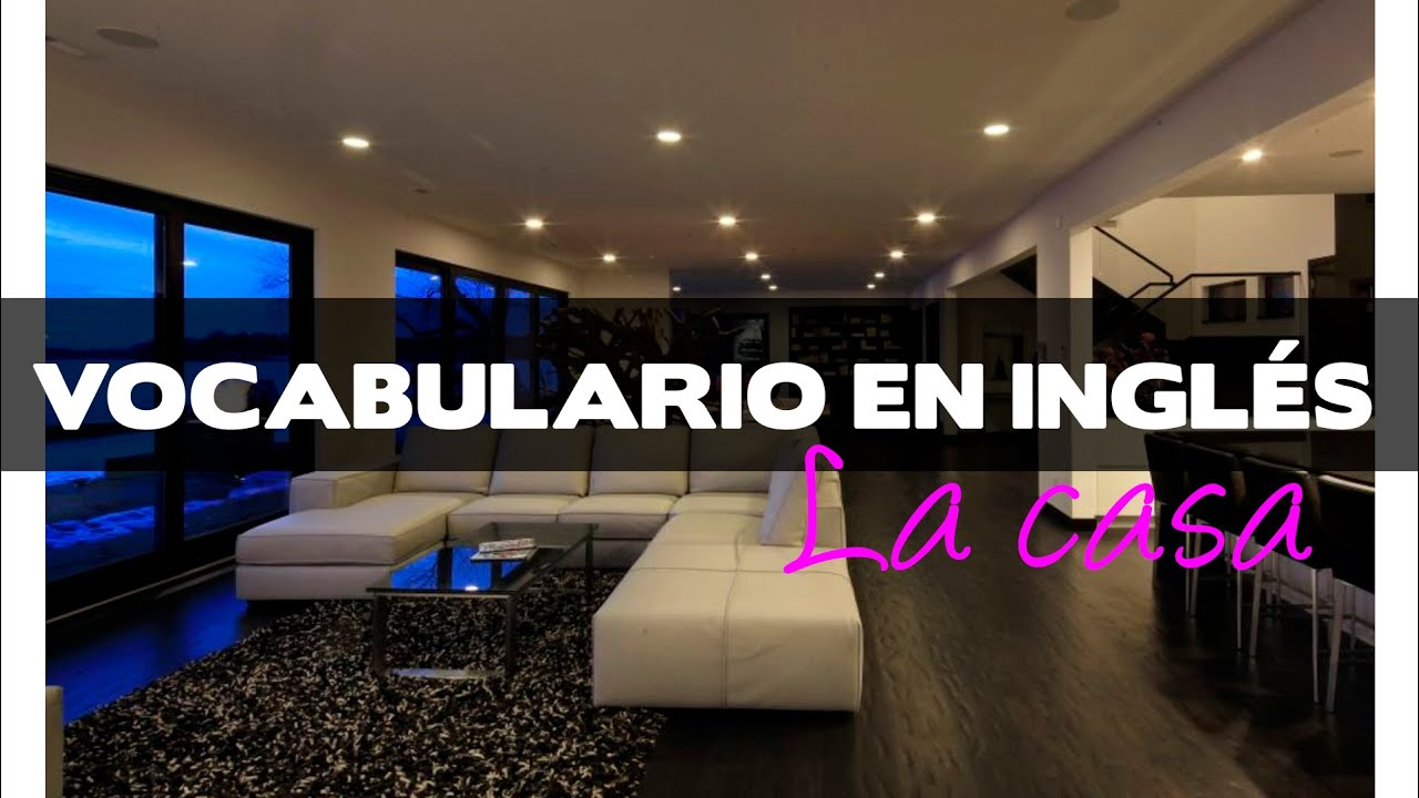 Vocabulario de la casa y los muebles en ingl s youtube for Muebles en ingles
