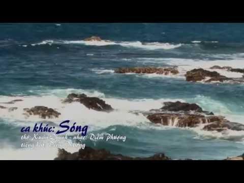 Ca Khúc: SÓNG - thơ Xuân Quỳnh, nhạc Diễm Phượng, tiếng hát Diễm Phượng,