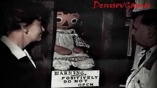 Страшная История -    Анабель - кукла дьявола