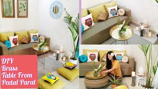 || DIY Brass Table And 5 Ways To Style It || Innovative Idea With Peetal Paraat ||