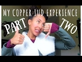 One month w/ copper IUD inside me| STEPHANIE RAW
