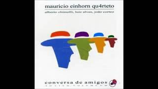 Maurício Einhorn - Conversa De Amigos - Vol.1 - 2005 - Full Album