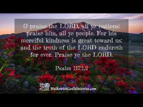 Psalms 117;1 2 KJV Scripture Song