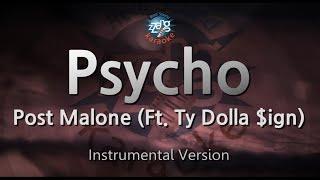 Post Malone-Psycho (Ft. Ty Dolla $ign) (MR) (Karaoke Version) [ZZang KARAOKE]