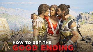 HOW TO GET THE GOOD ENDING (Best Ending for Alexios & Kassandra) - Assassin's Creed Odyssey