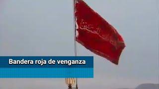 Irán ondea bandera roja en señal de venganza