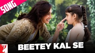 Beetey Kal Se – Song – Thoda Pyaar Thoda Magic