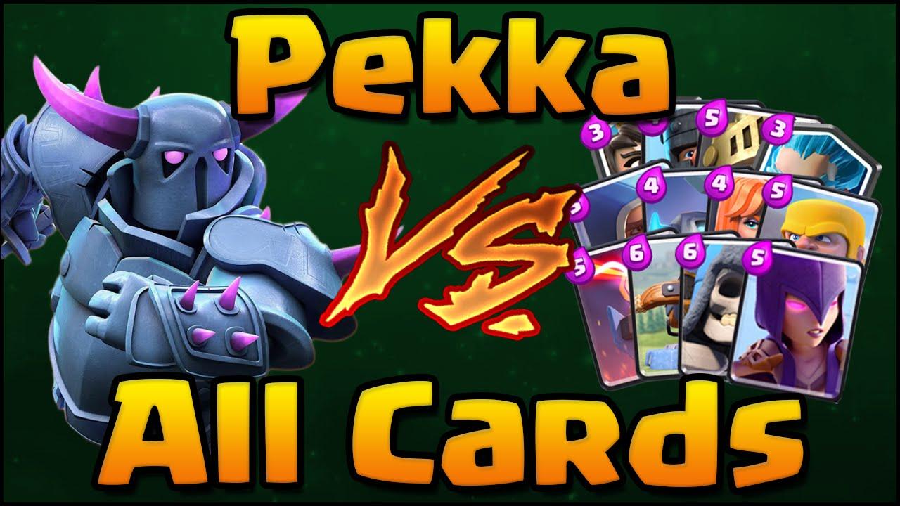 Clash Royale Pekka Vs All Cards Pekka 1 On 1 Against