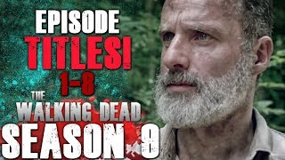The Walking Dead Season 9 Episode Titles Breakdown!