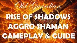 Aggro Overload Shaman deck guide and gameplay (Hearthstone Rise of Shadows)