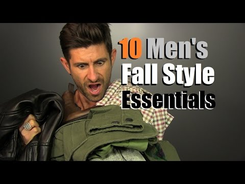 10 Men's Fall Style Essentials | Men's Wardrobe Must Haves F