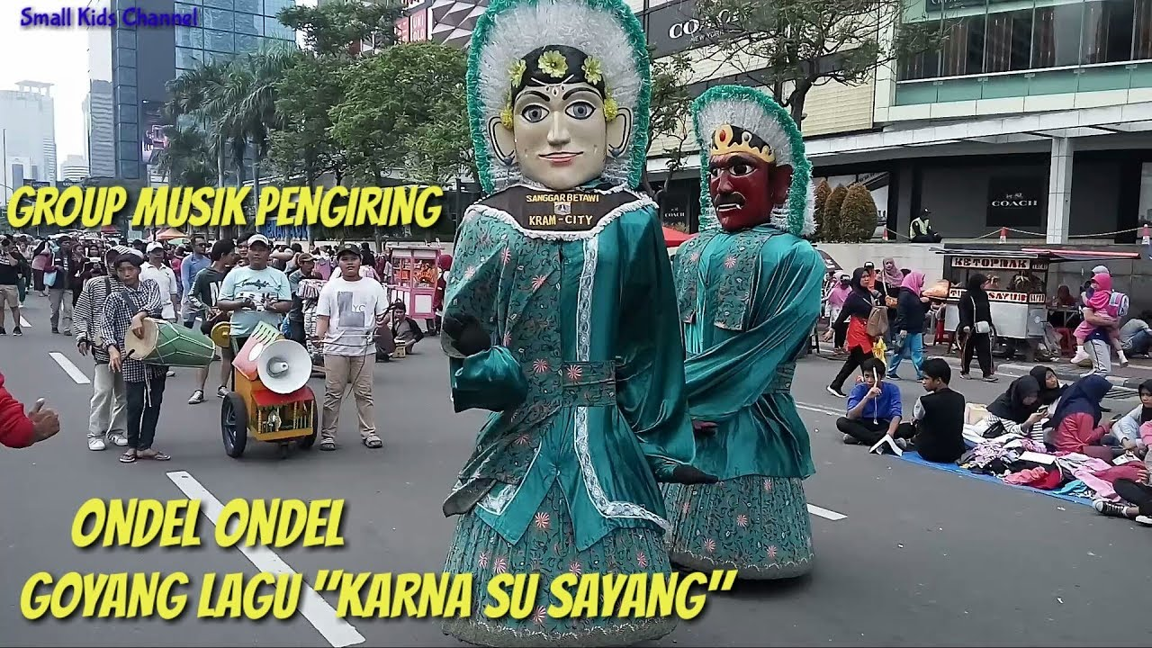 Sanggar Betawi Ondel Ondel Kram City Karna Su Sayang Youtube