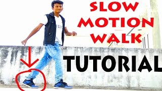 How to do tнe Slow Motion Walk?   Nishant Nair Tutorial