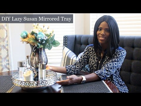 Glam Home Diy Lazy Susan Mirrored Tray Using Dollar Tree Items