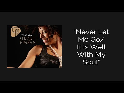 Never Let Me Go/It Is Well With My Soul (Official Audio)