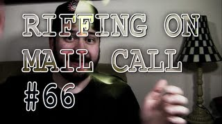 Riffing on Mail Call #66: 1/7/2013