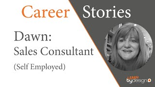 Sales Consultant Dawn's Career Story