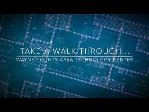 Take a Walkthrough Wayne County Area Technology Center