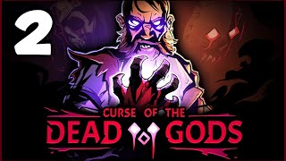 Farthest Yet! - Curse of the Dead Gods Ep2