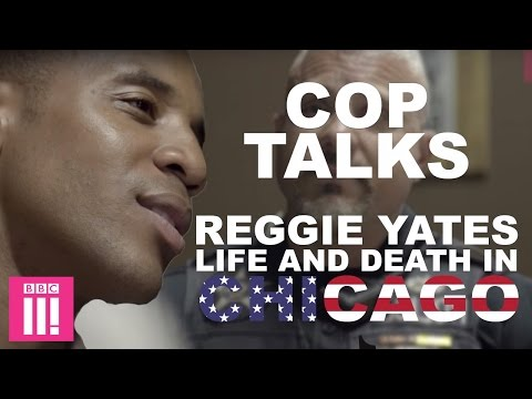 Cop Talk - Reggie Yates: Life and Death in Chicago