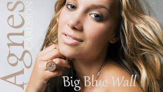 Agnes Carlsson - Big Blue Wall (Cahill Radio Edit)
