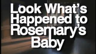 Made for TV Monday — LOOK WHAT'S HAPPENED TO ROSEMARY'S BABY (Trailer)