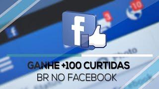 Como Ganhar +100 Curtidas Brasileiras no Facebook 2015/2016 - NOVO SITE!