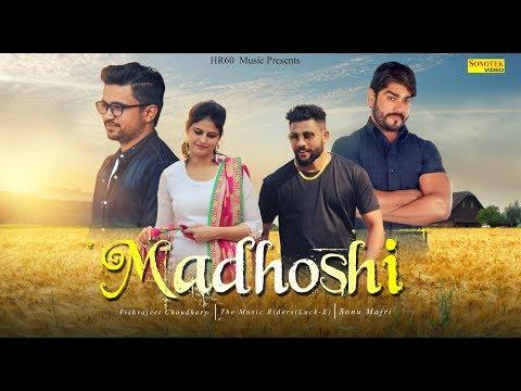 Madhoshi | Sonu Majri, Soni Raman, Vishvajeet Choudhary | Latest Haryanvi Songs Haryanavi 2019