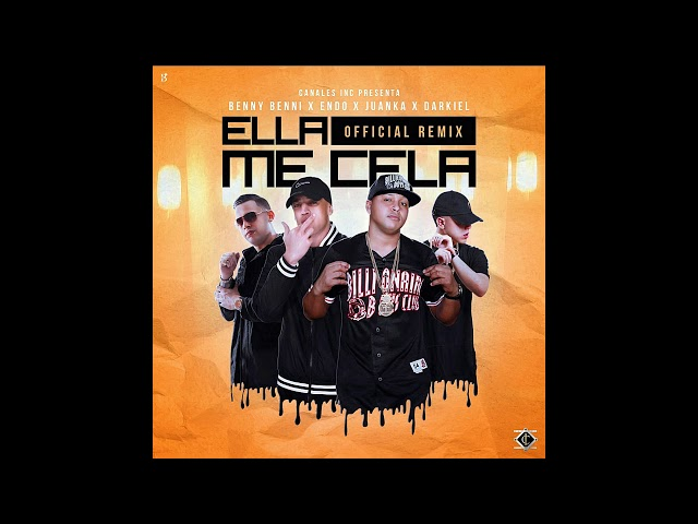 Benny Benni Ft. Endo, Juanka El Problematik y Darkiel - Ella Me Cela (Official Remix)