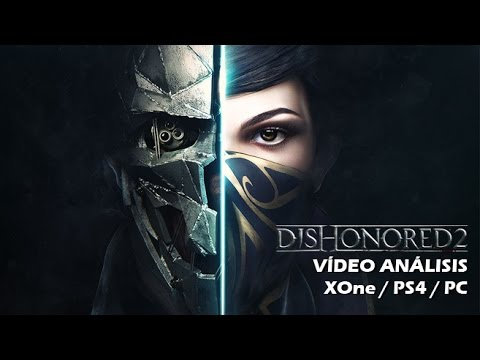 Dishonored 2 | Análisis español GameProTV