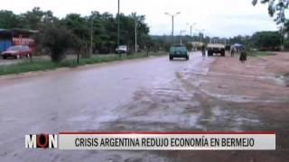 03/07/15 14:33 CRISIS ARGENTINA REDUJO ECONOMÍA EN BERMEJO