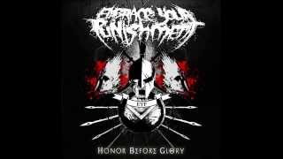 Embrace Your Punishment - Honor Before Glory [Full Album]
