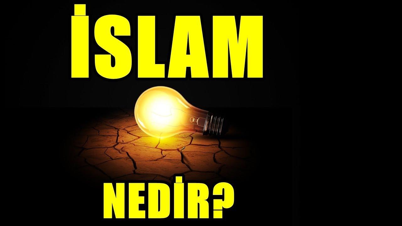 İslam nedir