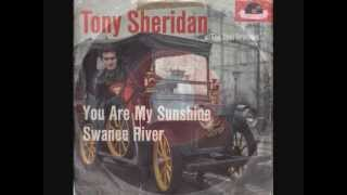 Tony Sheridan & The Beat Brothers - You are my sunshine