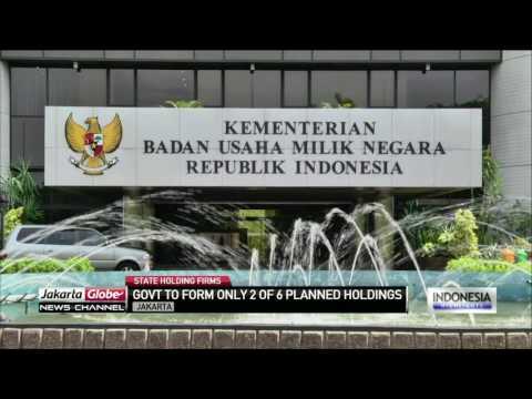 Govt Set To Establish 2 State Holding Firms