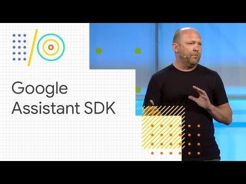 What's new with the Google Assistant SDK for devices (Google I/O '18)