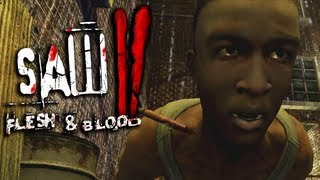 Saw II: Flesh & Blood [Part 2] - I