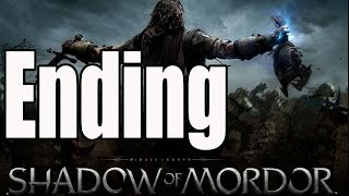 Middle Earth Shadow of Mordor Ending / End and Final Boss
