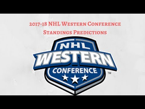 2017-18 NHL Western Conference Standings Predictions