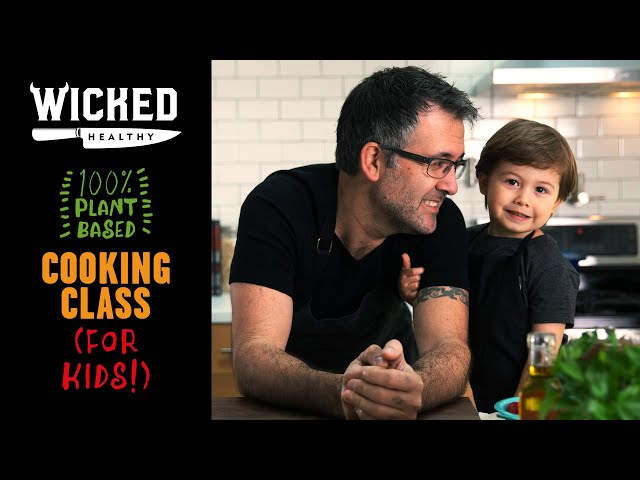 Ch.1 - Welcome! | Plant-Based Cooking Class | Wicked Healthy Kids